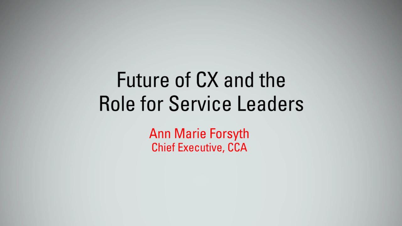 Future of CX and the Role of Service Leaders | MBX 2017