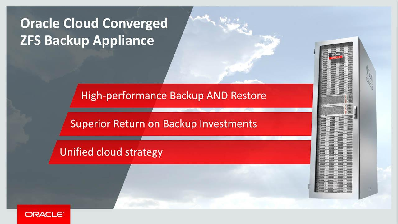 Accelerate Backup and Restore - Oracle ZFS Backup Appliance