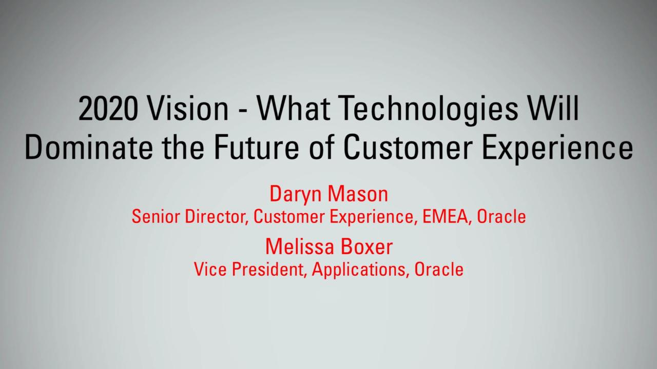 2020 Vision – the Future of Customer Experience | MBX 2017